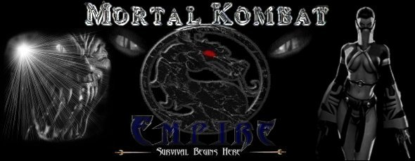 The Mortal Kombat Empire: Logo Copyright 2005-UMK1234@aol.com
